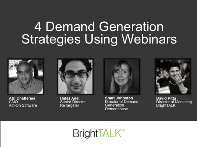 Live Video Roundtable: 4 Demand Generation Strategies Using Webinars