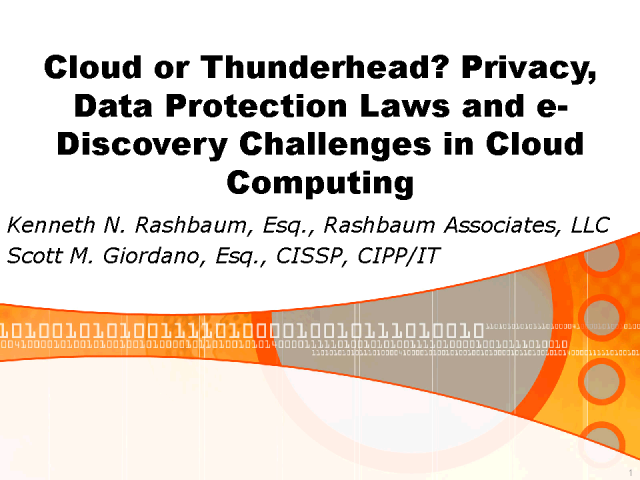 E-Discovery, Privacy and the Cloud