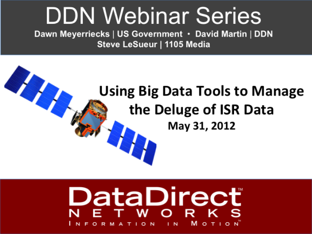 Using Big Data Tools to Manage the  Deluge of ISR Data