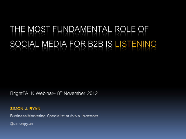 The Most Fundamental Role of Social Media in B2B is Listening