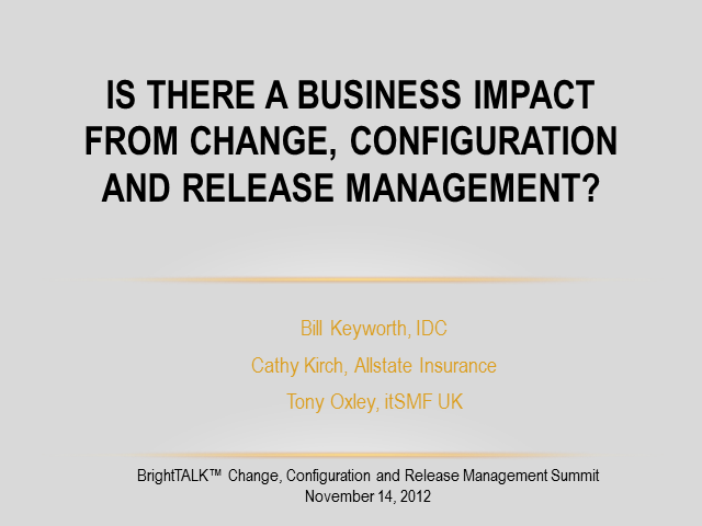 Is There a Business Impact from Change, Configuration and Release Management?