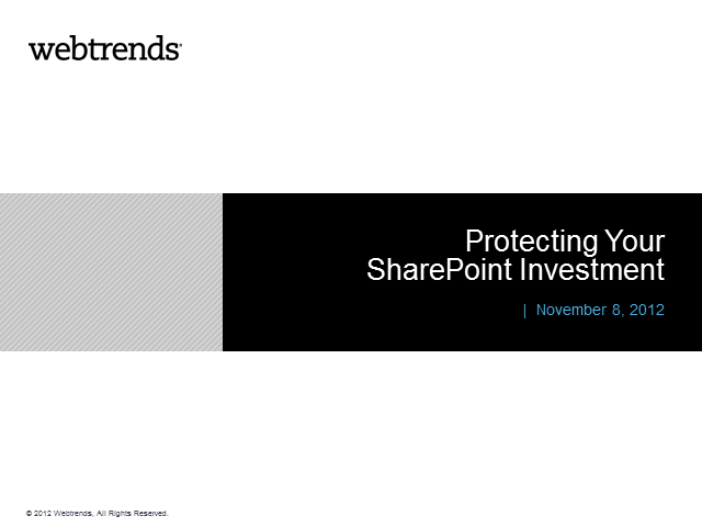 Protect Your SharePoint Investment: Insight and Governance for Federal Agencies