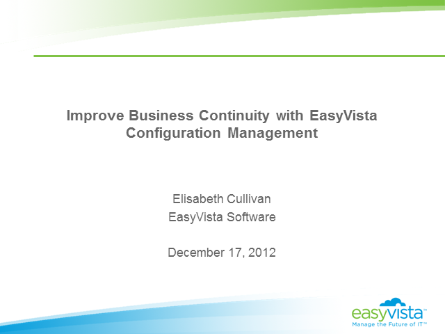 Improve Business Continuity with EasyVista Configuration Management