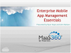 Enterprise Mobile App Management Essentials