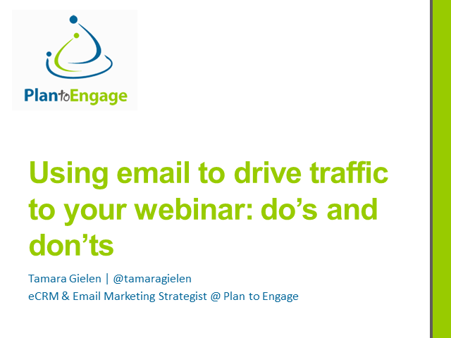 Using Email to Drive Traffic to Your Webinar: Do's and Don'ts