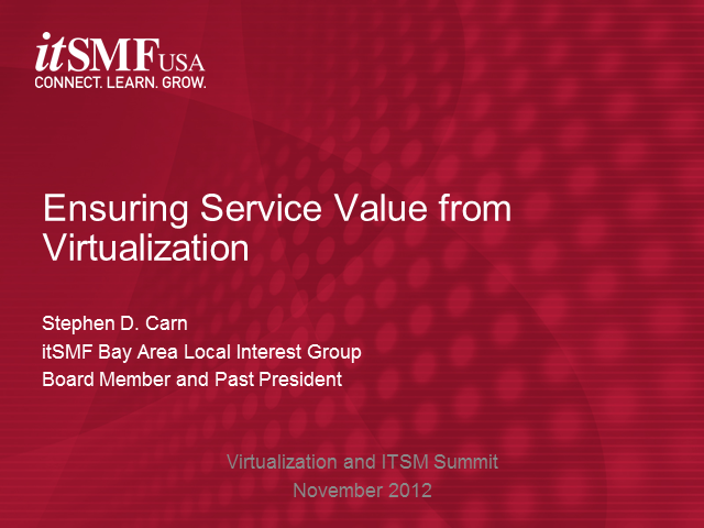 Aligning ITSM and Business Value to Infrastructure Virtualization