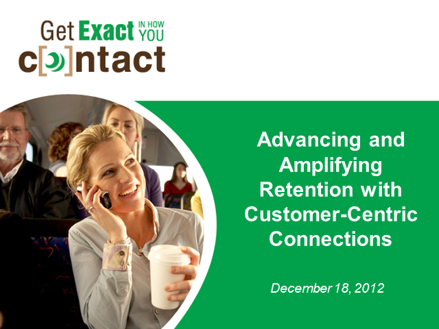 Advancing and Amplifying Retention with Customer-Centric Connections