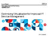 Optimizing Virtualization for Improved IT Service Management