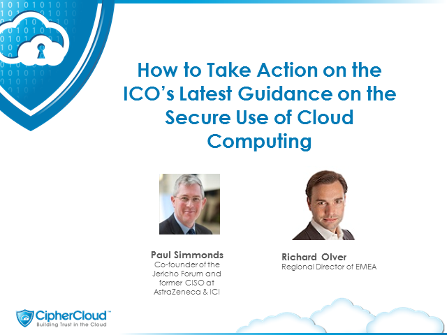 How to Take Action - ICO's Latest Guidance on the Secure Use of Cloud Computing