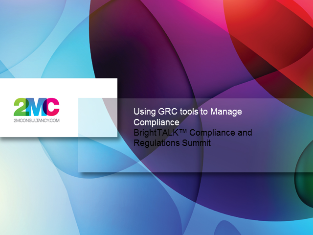 Using GRC Tools to Manage Compliance