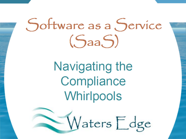 Software as a Service: Navigating the Compliance Whirlpools