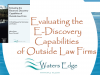 Evaluating Law Firm E-Discovery Capabilities