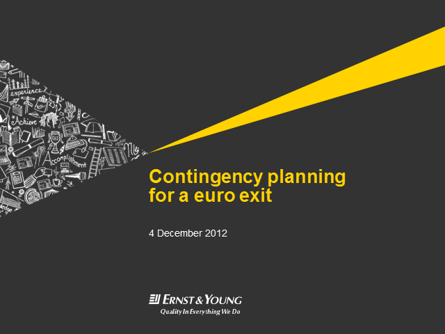 Contingency planning for a crisis in the Eurozone