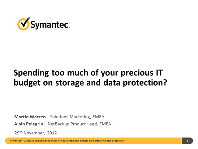 Spending too much of your precious IT budget on storage and data protection?