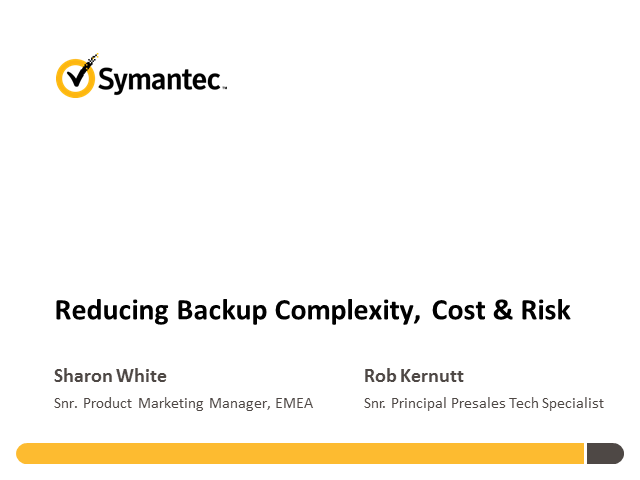 Reducing Backup Complexity, Cost & Risk