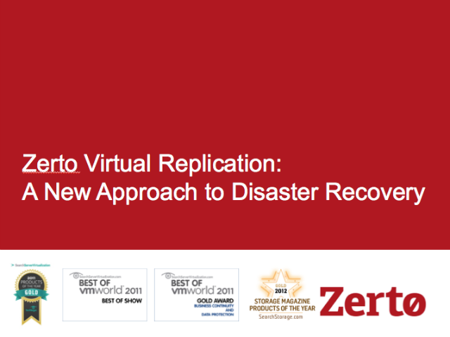 Zerto: A New Approach to Disaster Recovery