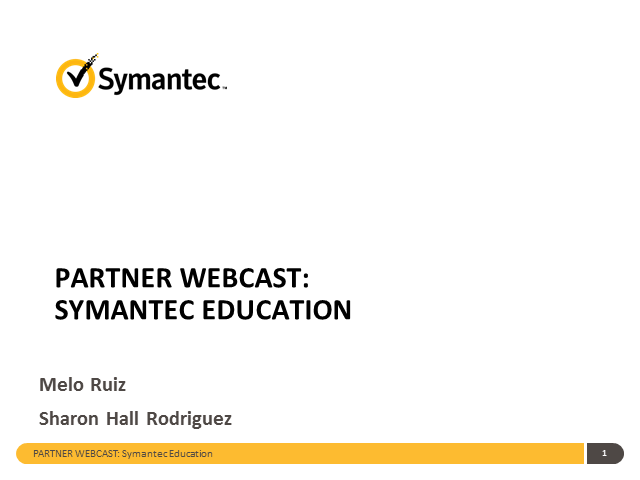 Partner Webcast: Symantec Education