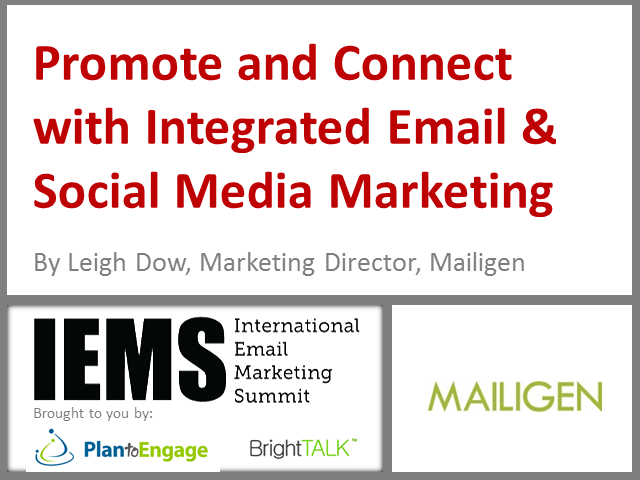Promote and Connect with Integrated Email & Social Media Marketing