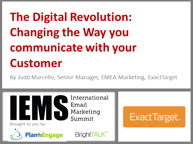 The Digital Revolution: Changing the Way you communicate with your Customer