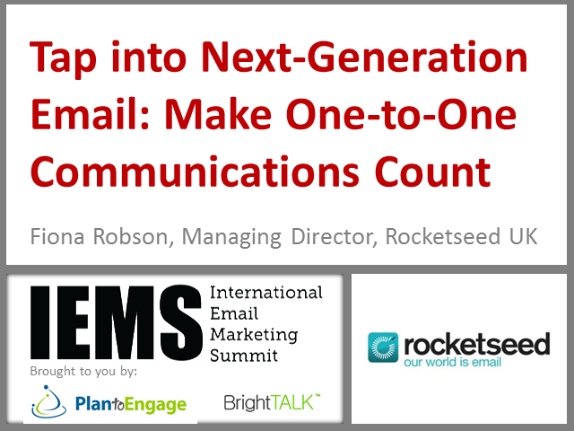Tap into Next-Generation Email: Make One-to-One Communications Count