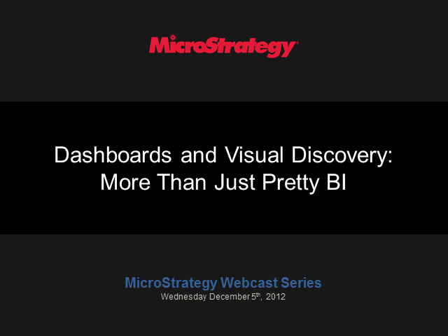 Dashboards and Visual Discovery: More than Just Pretty BI