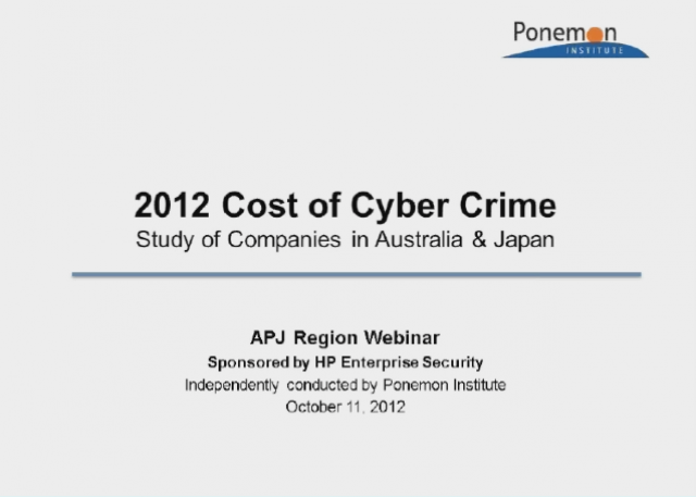 2012 3rd Annual Cost of Cyber Crime Study Results, APJ, Oct 25