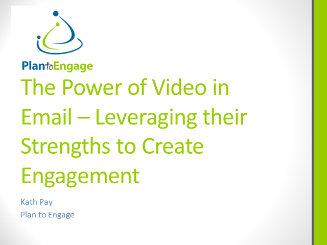 The Power of Video in Email - Leveraging Their Strengths to Create Engagement