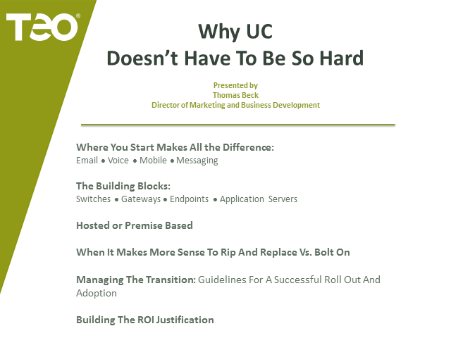 Why UC Doesn't Have to Be So Hard