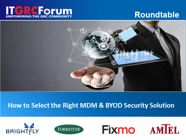 How to Select the Right MDM and BYOD Security Solution for eGRC