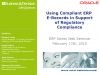 Using Compliant ERP E-Records in Support of Regulatory Compliance
