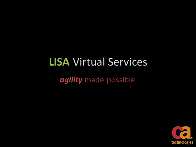 Service Virtualization with CA LISA: A Technical Introduction
