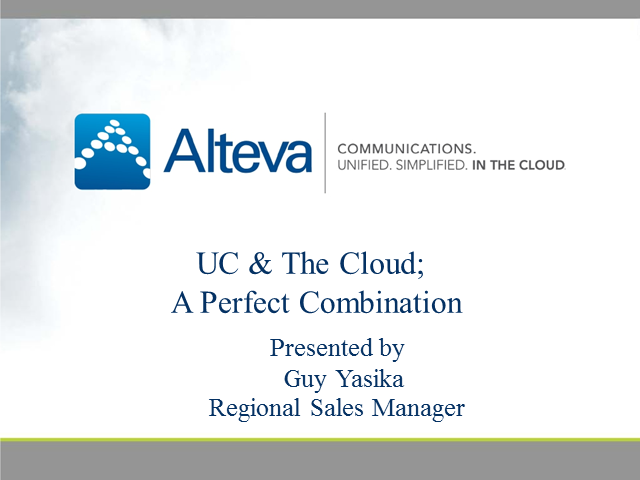 UC and the Cloud; A Perfect Combination