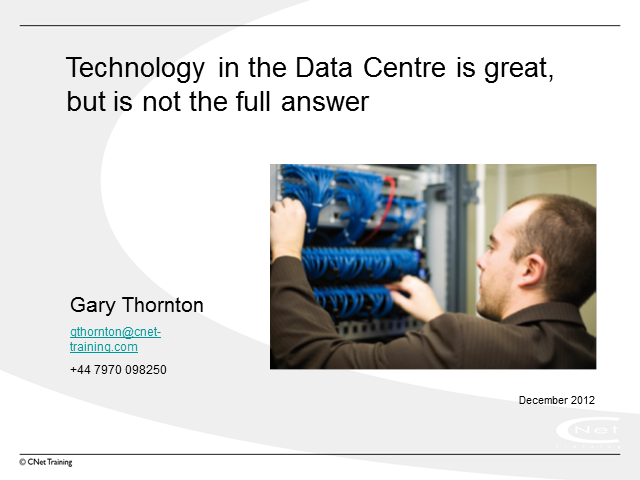Data Center Technology is Great - But is Not the Full Answer
