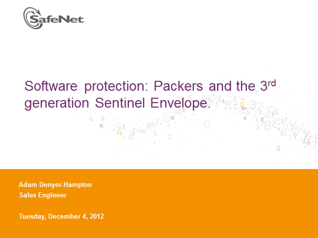 Maximum protection for your software The new technology behind Sentinel Envelope