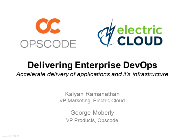 Electric Cloud and Opscode Chef: The PB&J of DevOps