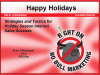 Happy Holidays: Strategies and Tactics for Holiday Sales Success
