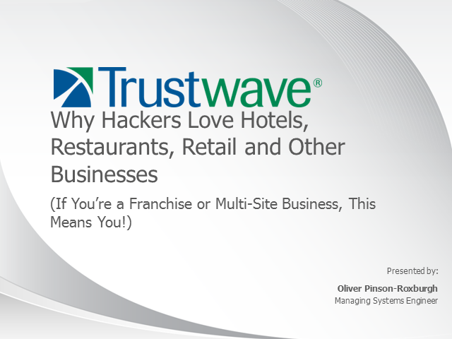 Why Hackers Love Hotels, Restaurants, Retail and Other Businesses