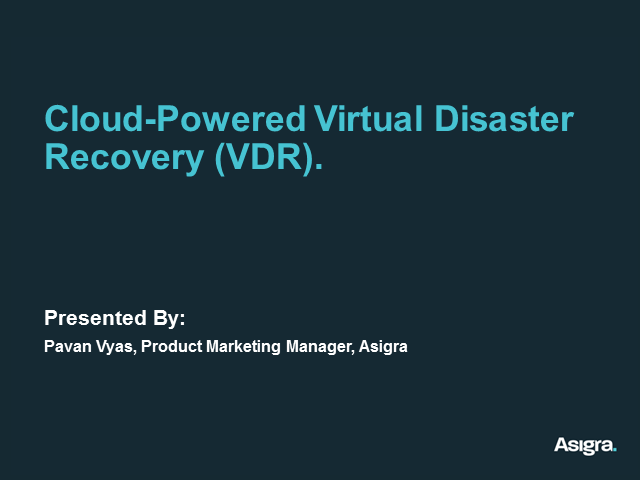 Cloud-Powered Virtual Disaster Recovery (VDR)