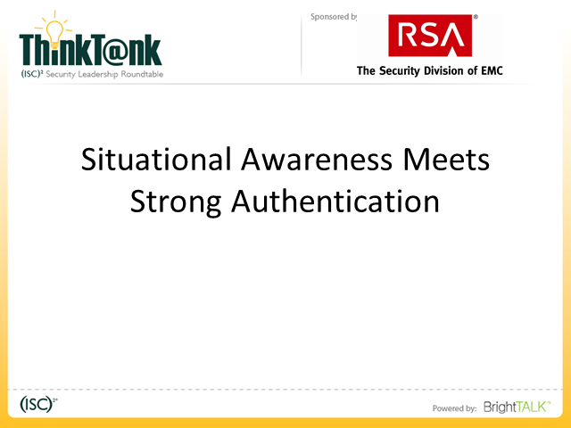 Situational Awareness Meets Strong Authentication