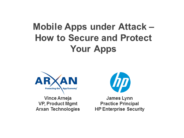 Mobile Apps under Attack – How to Secure and Protect Your Apps