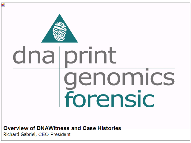 Overview of DNAWitness and Case Histories
