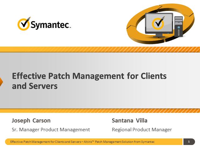 Effective Patch Management for Clients and Servers