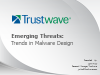 Emerging Threats: Trends in Malware Design - Research from Trustwave SpiderLabs