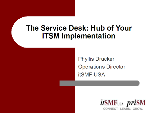 The Service Desk: Hub of Your ITSM Implementation