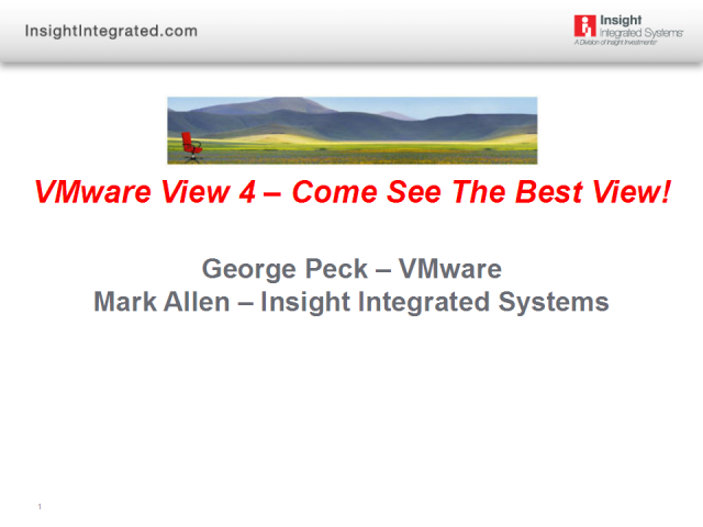 VMware View 4 - Come See The Best View - Latest in VDI Technology