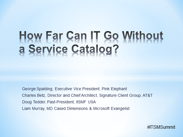 How Far Can IT Go Without a Service Catalog?