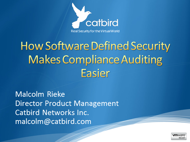 How Software Defined Security Makes Compliance Auditing Easier