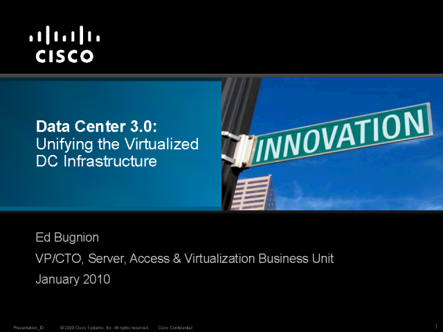 Data Center 3.0: Unifying the Virtualized DC Infrastructure