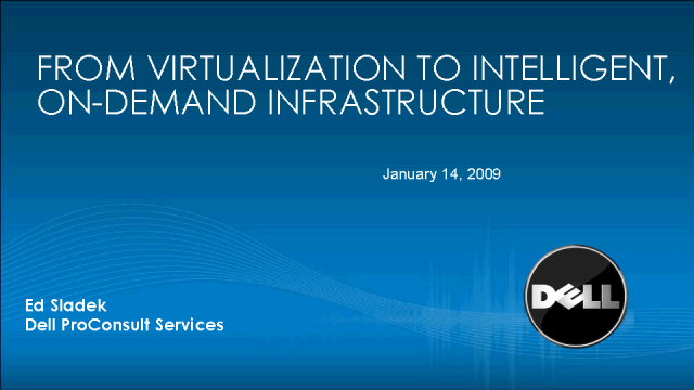 From Virtualization to Intelligent, On-Demand Infrastructure