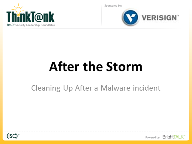 After the Storm - Cleaning up After a Malware Incident